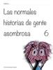 VГctor Mijares Franco & Montse Portillo - Las normales historias de gente asombrosa        6 ilustraciГіn