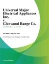Universal Major Electrical Appliances Inc V Glenwood Range Co