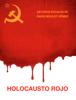 David Moulet GГіmez - Holocausto Rojo ilustraciГіn