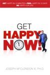 Get Happy Now