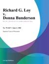 Richard G Loy V Donna Bunderson