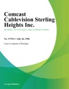 Comcast Cablevision Sterling Heights Inc