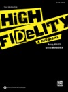High Fidelity -- A Musical Vocal Selections