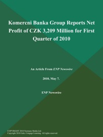 KOMERCNI BANKA GROUP REPORTS NET PROFIT OF CZK 3,209 MILLION FOR FIRST QUARTER OF 2010