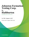 Johnston Formation Testing Corp V Halliburton