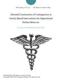 INFORMAL CONSTRUCTION OF CONTINGENCIES IN FAMILY-BASED INTERVENTIONS FOR OPPOSITIONAL DEFIANT BEHAVIOR.