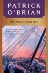 The Wine-Dark Sea Vol Book 16  AubreyMaturin Novels