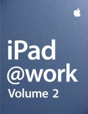 iPad at Work - Volume 2