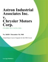 Astron Industrial Associates Inc V Chrysler Motors Corp