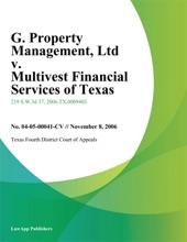G. Property Management, Ltd v. Multivest Financial Services of Texas, Inc.