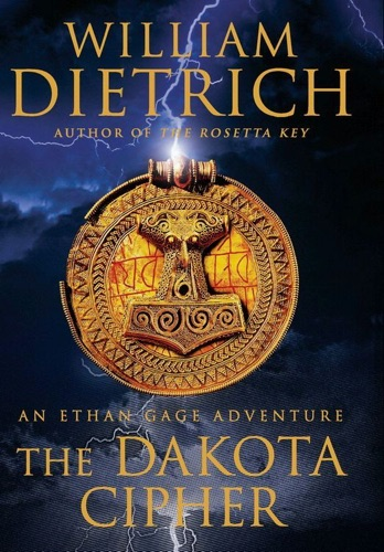 William Dietrich - The Dakota Cipher