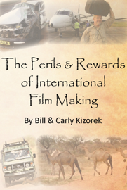 The Perils and Rewards of International Film Making