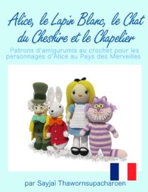 Alice, le Lapin Blanc, le Chat du Cheshire et le Chapelier