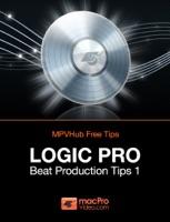 Logic Pro Beat Production Tips 1