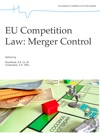 EU Competition Law Merger Control