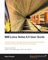 IBM Lotus Notes 85 User Guide