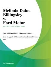 Melinda Daina Billingsley V. Ford Motor