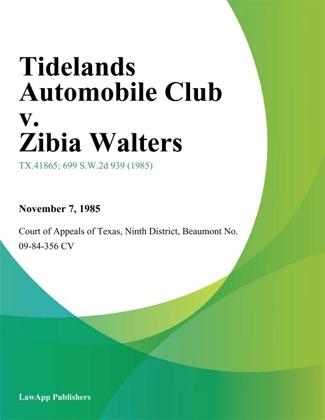 Tidelands Automobile Club v. Zibia Walters image
