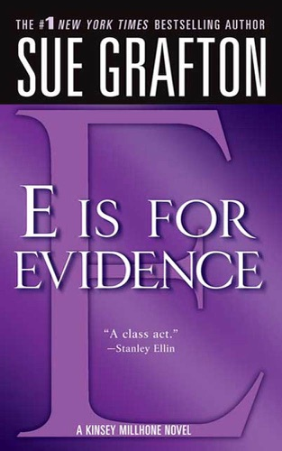 Sue Grafton - E Is for Evidence