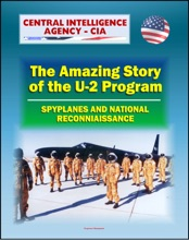 Spyplanes And National Reconnaissance In The 20th Century
