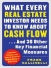 What Every Real Estate Investor Needs To Know About Cash Flow… And 36 Other Key Financial Measures