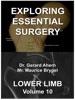 Exploring Essential Surgery: Lower Limb