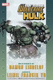 ULTIMATE COMICS: WOLVERINE VS. HULK