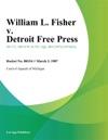 William L Fisher V Detroit Free Press