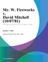 Mr W Fireworks V David Mitchell