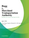Bugg V Maryland Transportation Authority