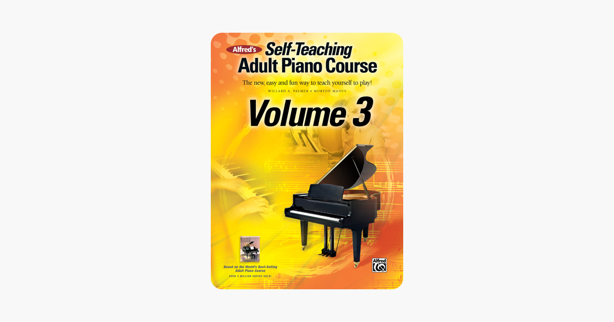 ‎Alfred's Self-Teaching Adult Piano Course, Volume 3