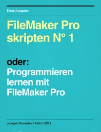 FileMaker Pro skripten N° 1 - Joseph Deventer