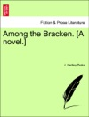 Among The Bracken A Novel