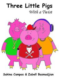 The Three Little Pigs - Sukina Campos book summary