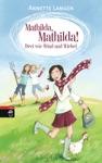 Mathilda Mathilda - Drei Wie Wind Und Wirbel