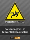 Preventing Falls In Residential Construction