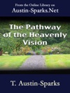 The Pathway Of The Heavenly Vision