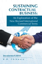 Sustaining Contractual Business: An Exploration of the New Revised International Commercial Terms