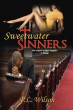 Sweetwater Sinners - The Sequel To Holy Hustler