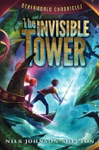 Otherworld Chronicles 1 The Invisible Tower