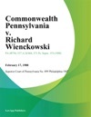 Commonwealth Pennsylvania V Richard Wienckowski