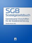 Sozialgesetzbuch (SGB) Viertes Buch (IV) - Gemeinsame Vorschriften für die Sozialversicherung
