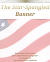 The Star-Spangled Banner Pure Sheet Music Duet For C Instrument And Guitar Arranged By Lars Christian Lundholm