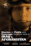 Stories Of Faith And Courage From The War In Iraq  Afghanistan
