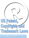 US Patent Copyright And Trademark Laws Study Guide