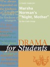 A Study Guide For Marsha Normans Night Mother