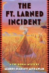 The Ft Larned Incident