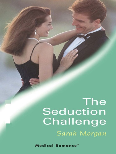 Sarah Morgan - The Seduction Challenge