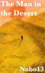 The Man In The Desert
