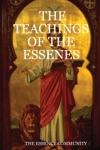The Teachings Of The Essenes
